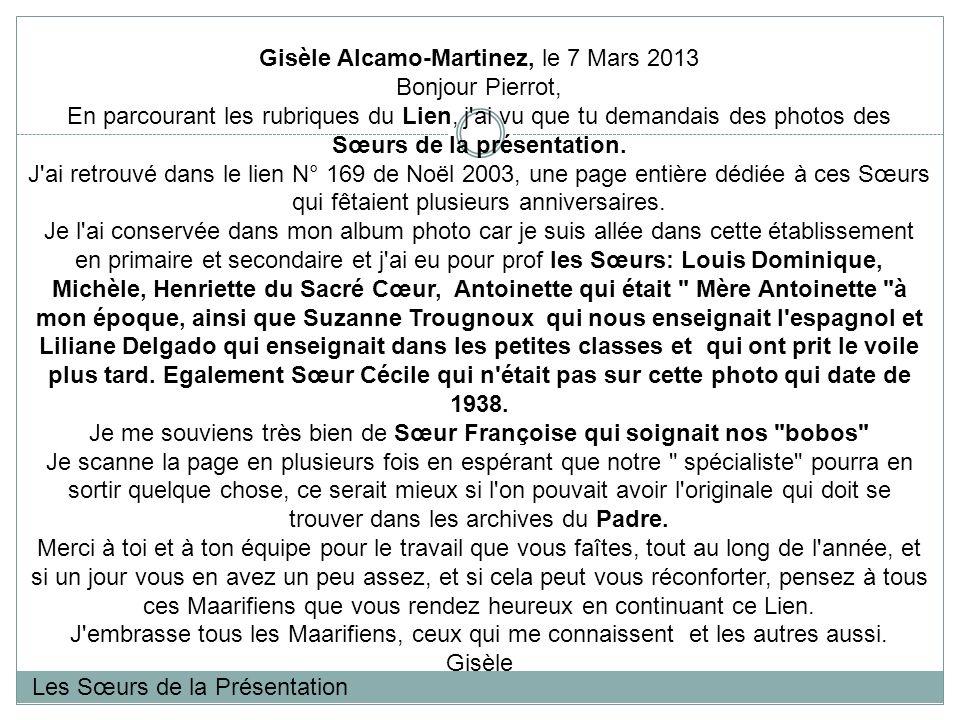 Gisèle Alcamo-Martinez, le 7 Mars 2013 Bonjour Pierrot,
