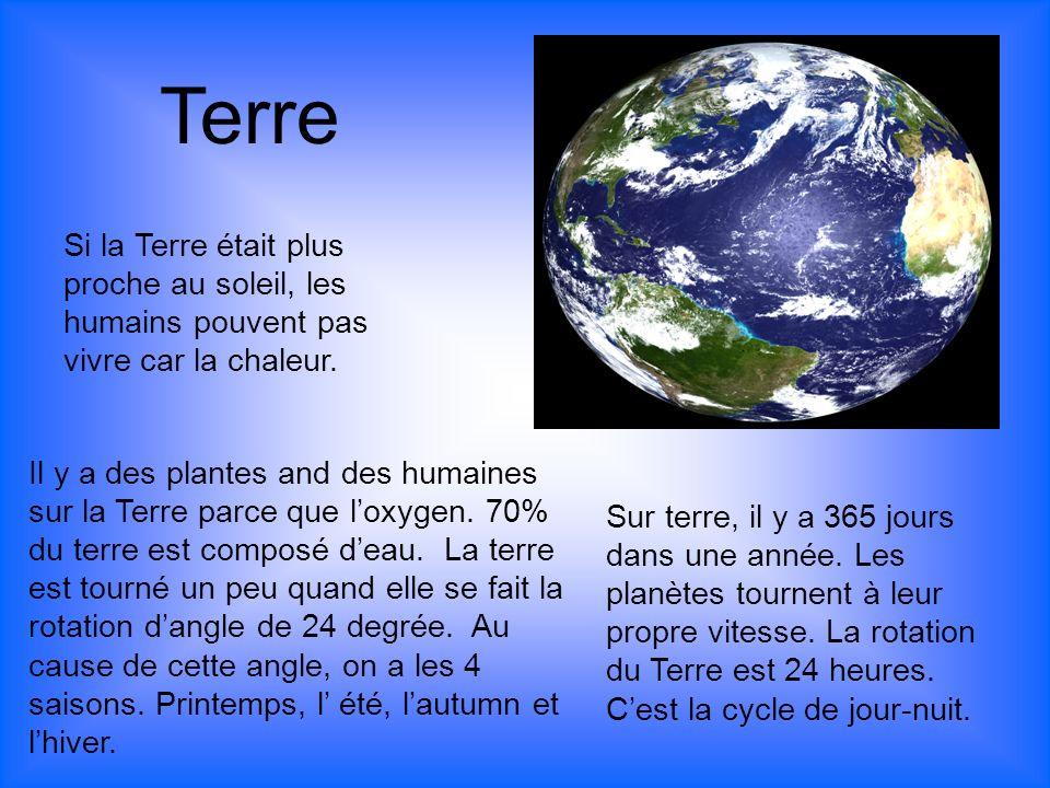 Terre Si la Terre était plus proche au soleil, les humains pouvent pas vivre car la chaleur.
