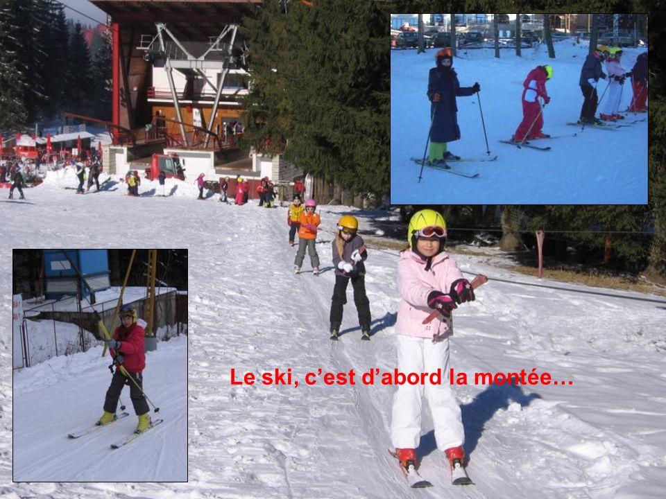 Le ski photo diapo Le ski, c'est d'abord la montée…