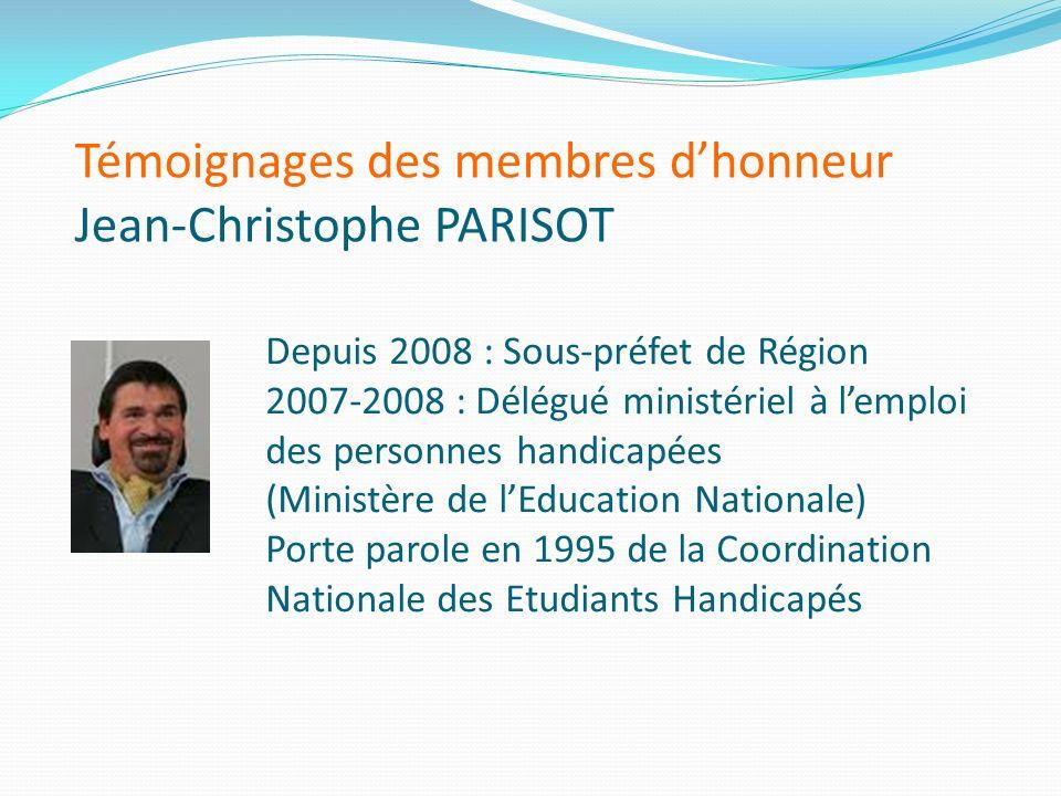 Témoignages des membres d'honneur Jean-Christophe PARISOT