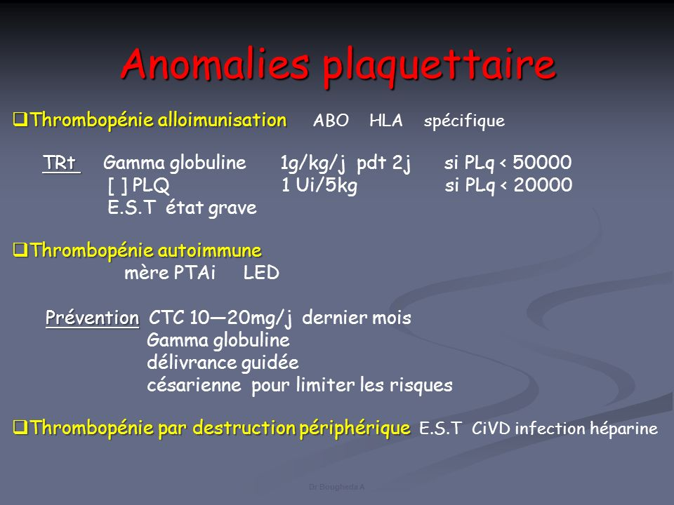 Anomalies plaquettaire
