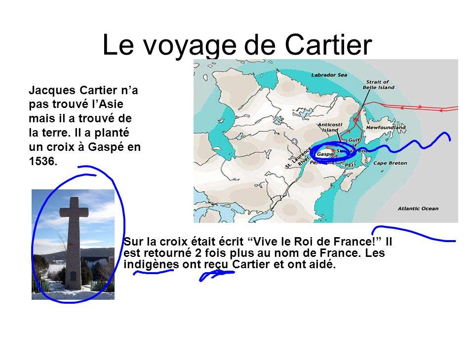 Le voyage de Cartier Jacques Cartier n'a pas trouvé l'Asie