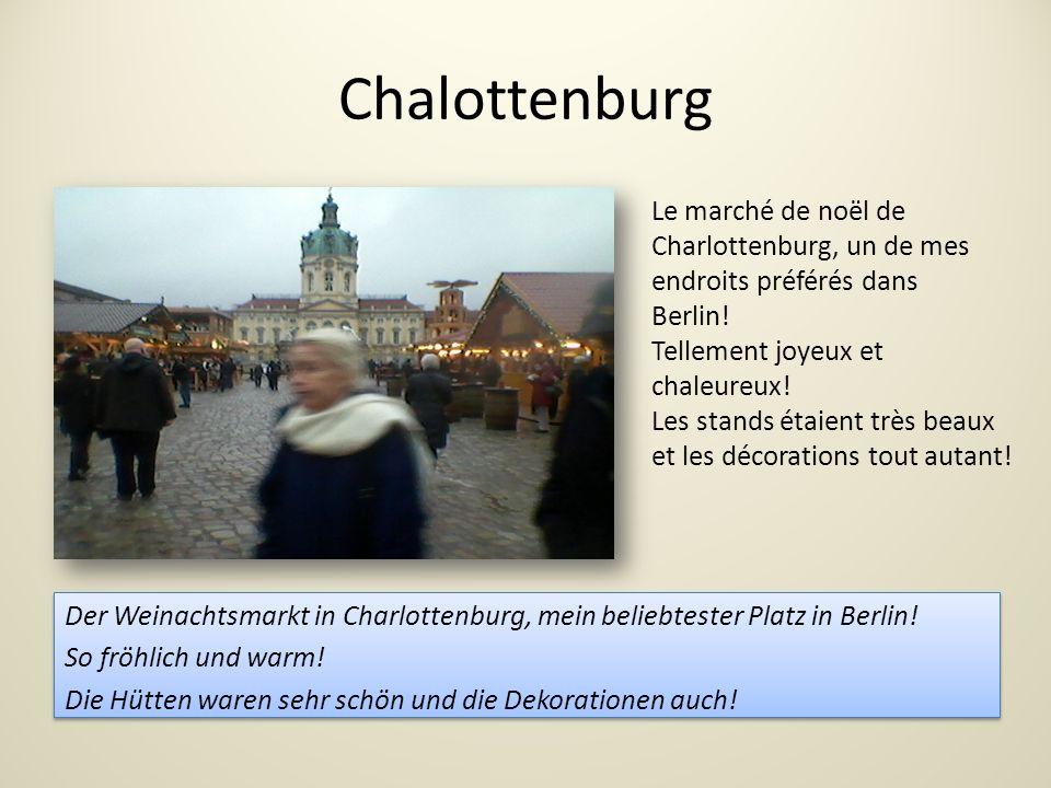 Chalottenburg Le marché de noël de Charlottenburg, un de mes endroits préférés dans. Berlin! Tellement joyeux et chaleureux!