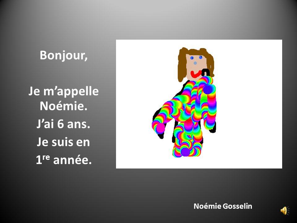 Bonjour, Je m'appelle Noémie. J'ai 6 ans. Je suis en 1re année.