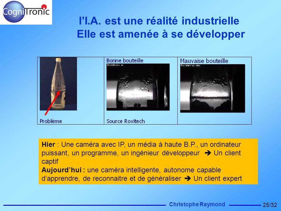l'I.A. est une réalité industrielle Elle est amenée à se développer