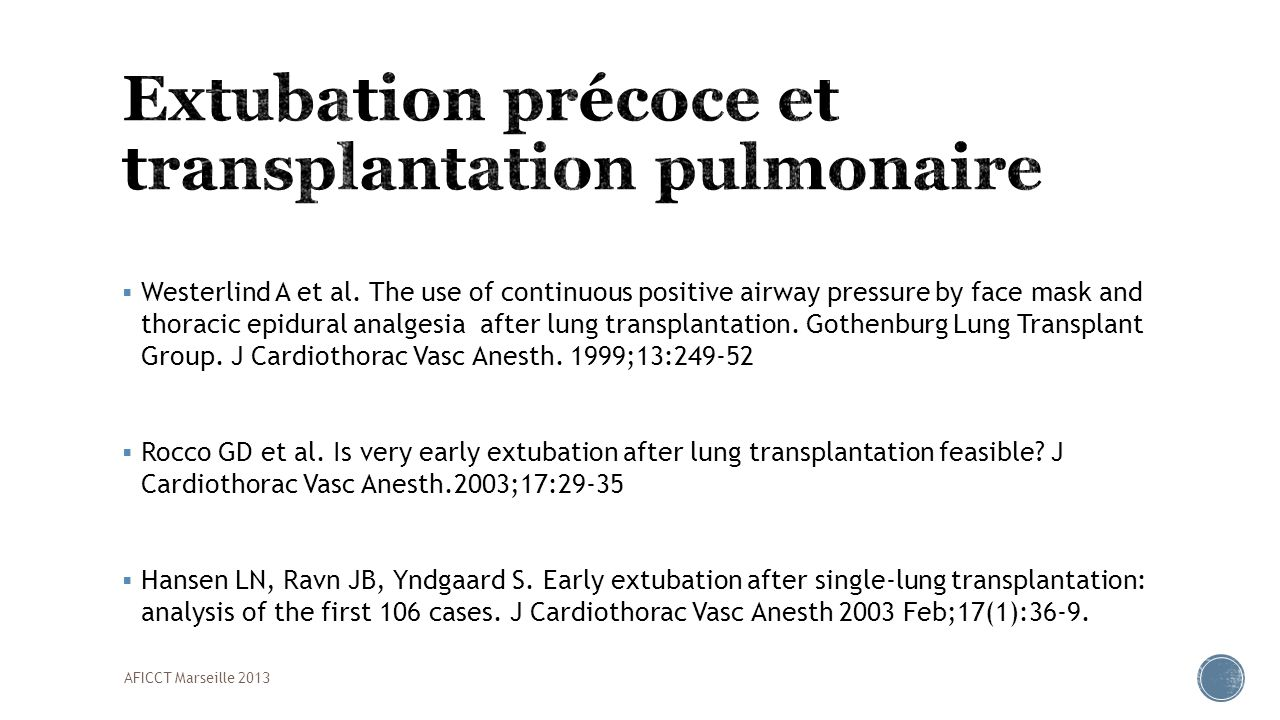 Extubation précoce et transplantation pulmonaire