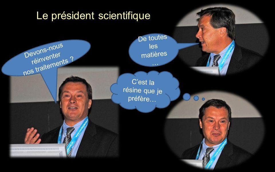 Le président scientifique
