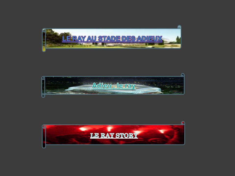 LE RAY AU STADE DES ADIEUX