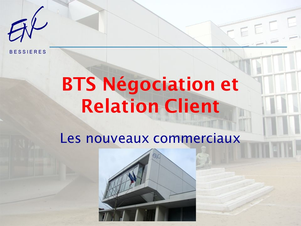 BTS Négociation et Relation Client