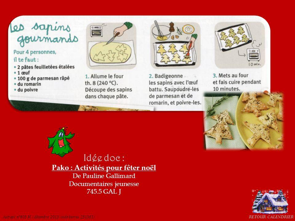 Pako : Activités pour fêter noël