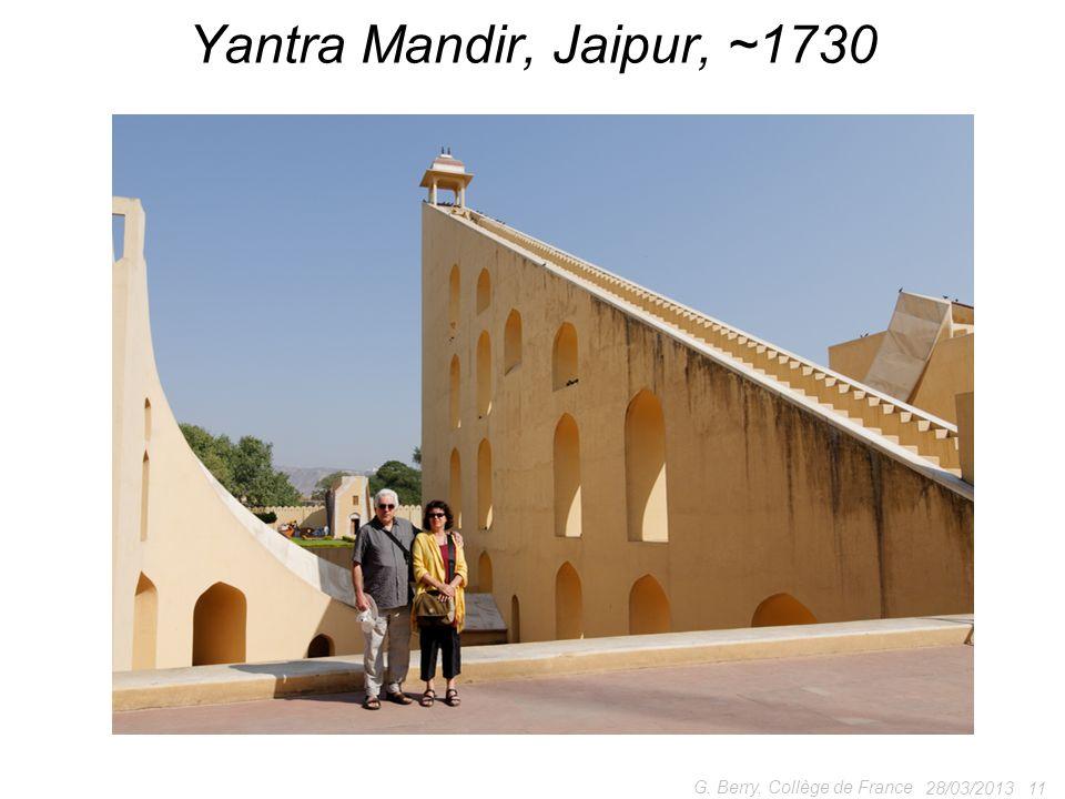 Yantra Mandir, Jaipur, ~1730 G. Berry, Collège de France 28/03/2013