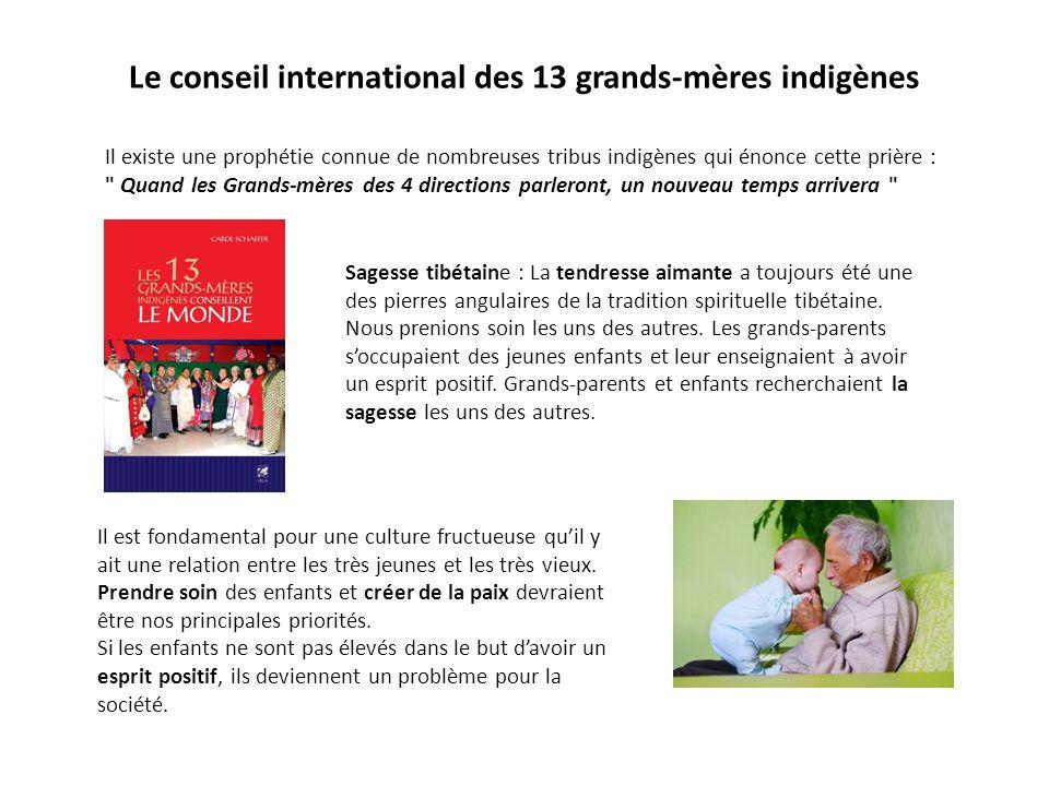 Le conseil international des 13 grands-mères indigènes