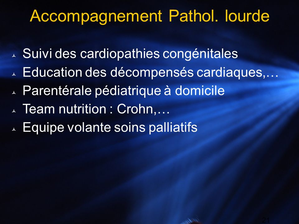 Accompagnement Pathol. lourde