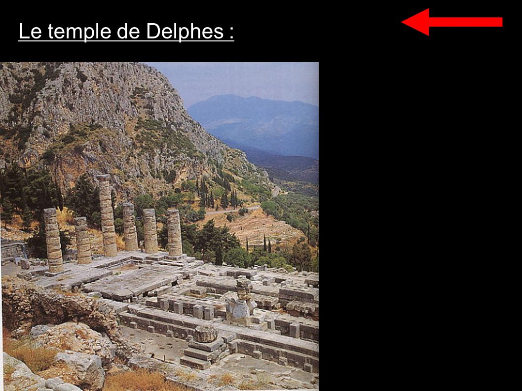 Le temple de Delphes :