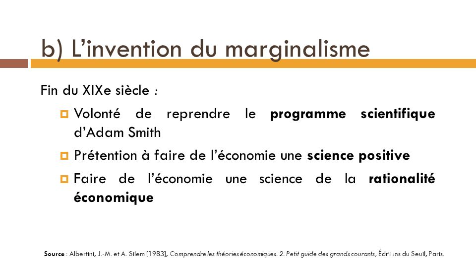 b) L'invention du marginalisme