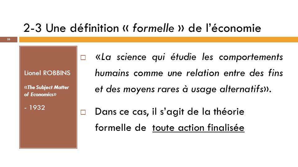 2-3 Une définition « formelle » de l'économie