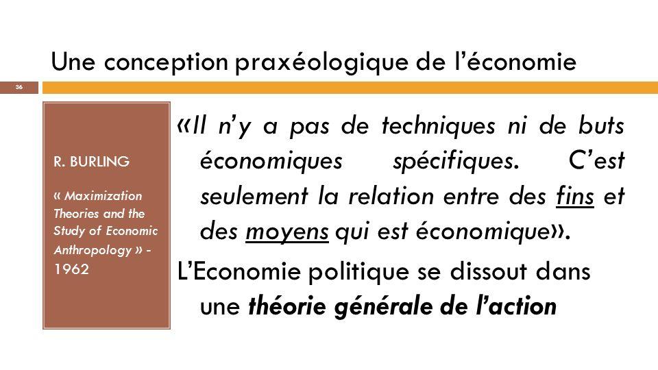 Une conception praxéologique de l'économie