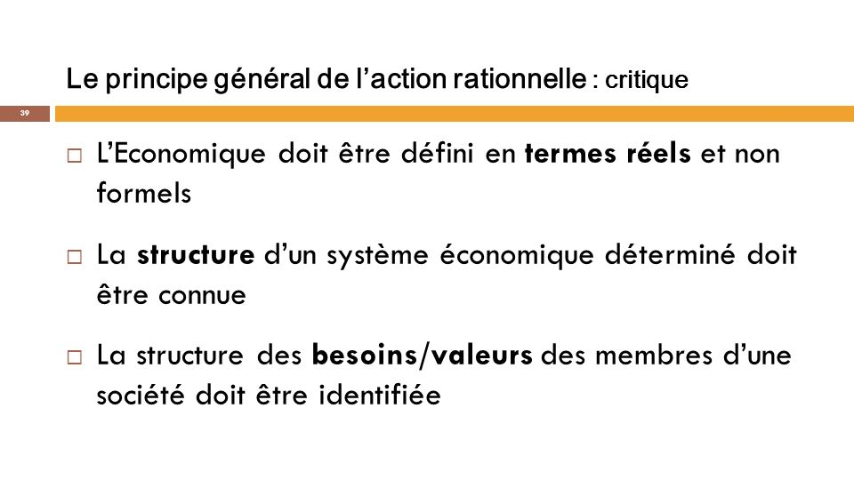 Le principe général de l'action rationnelle : critique