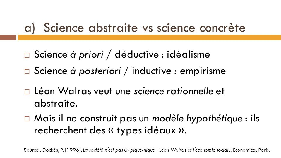 a) Science abstraite vs science concrète