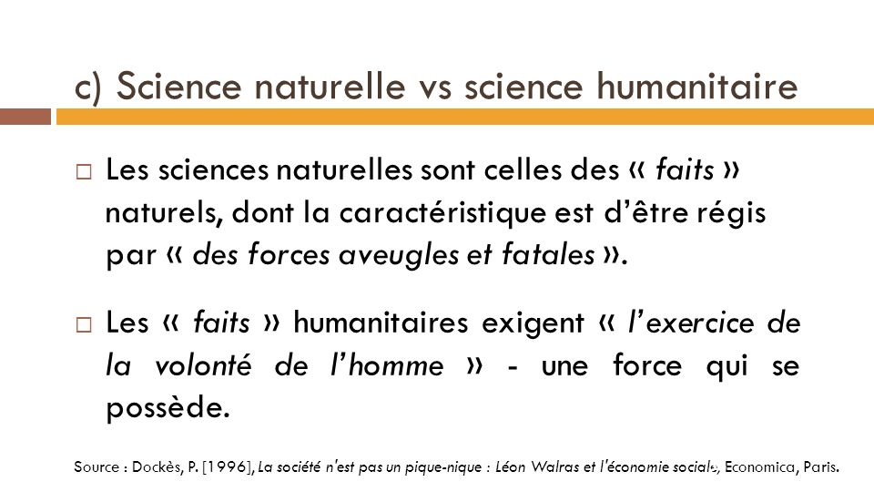 c) Science naturelle vs science humanitaire