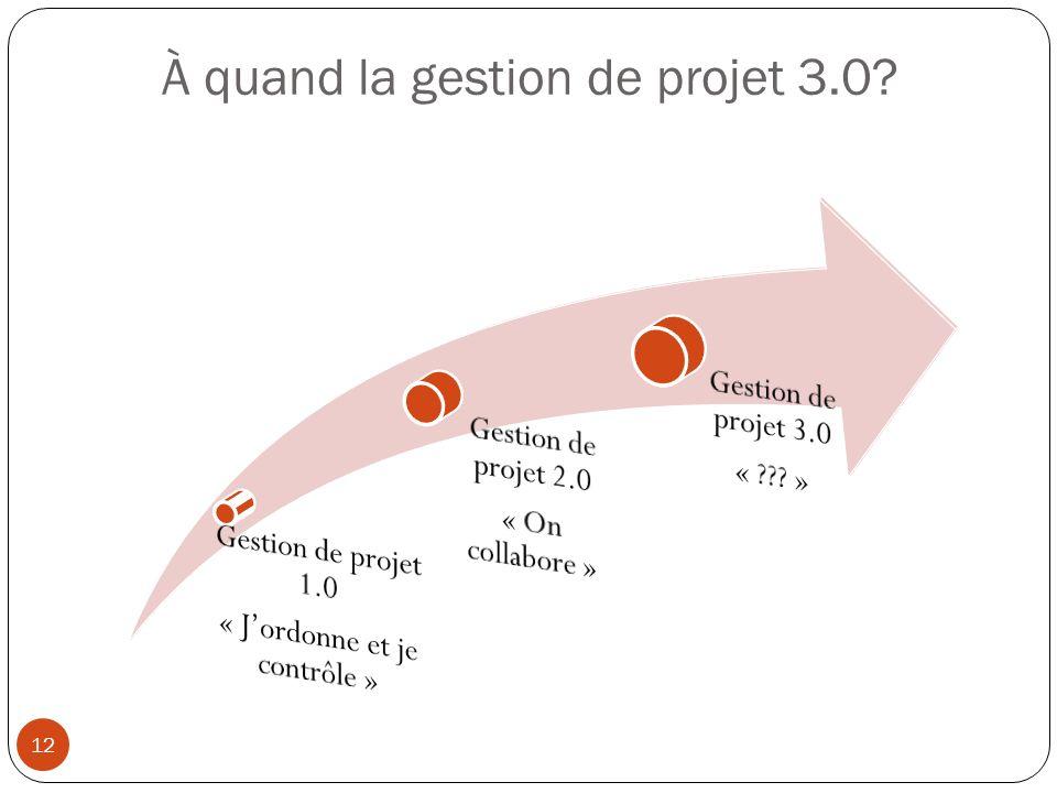 À quand la gestion de projet 3.0