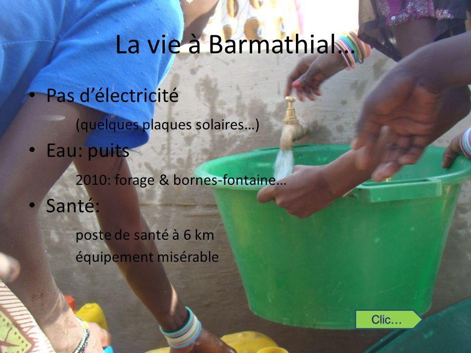 La vie à Barmathial… Pas d'électricité (quelques plaques solaires…)
