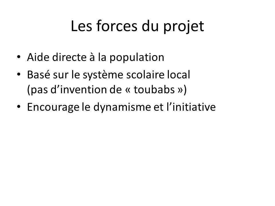 Les forces du projet Aide directe à la population