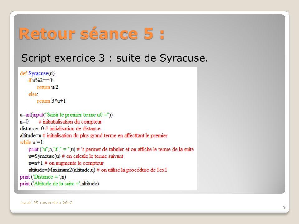 Retour séance 5 : Script exercice 3 : suite de Syracuse.