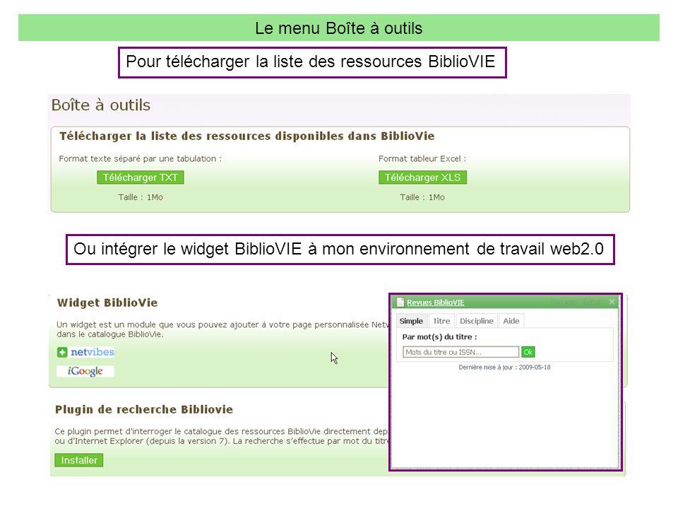Le menu Boîte à outils Pour télécharger la liste des ressources BiblioVIE.