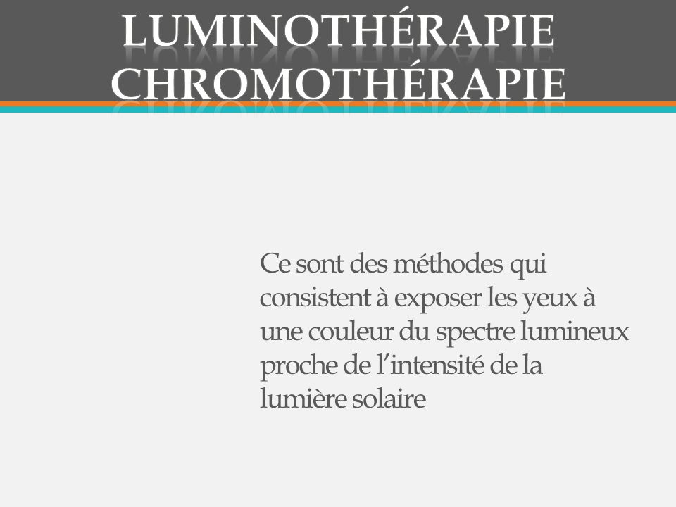 Luminothérapie chromothérapie