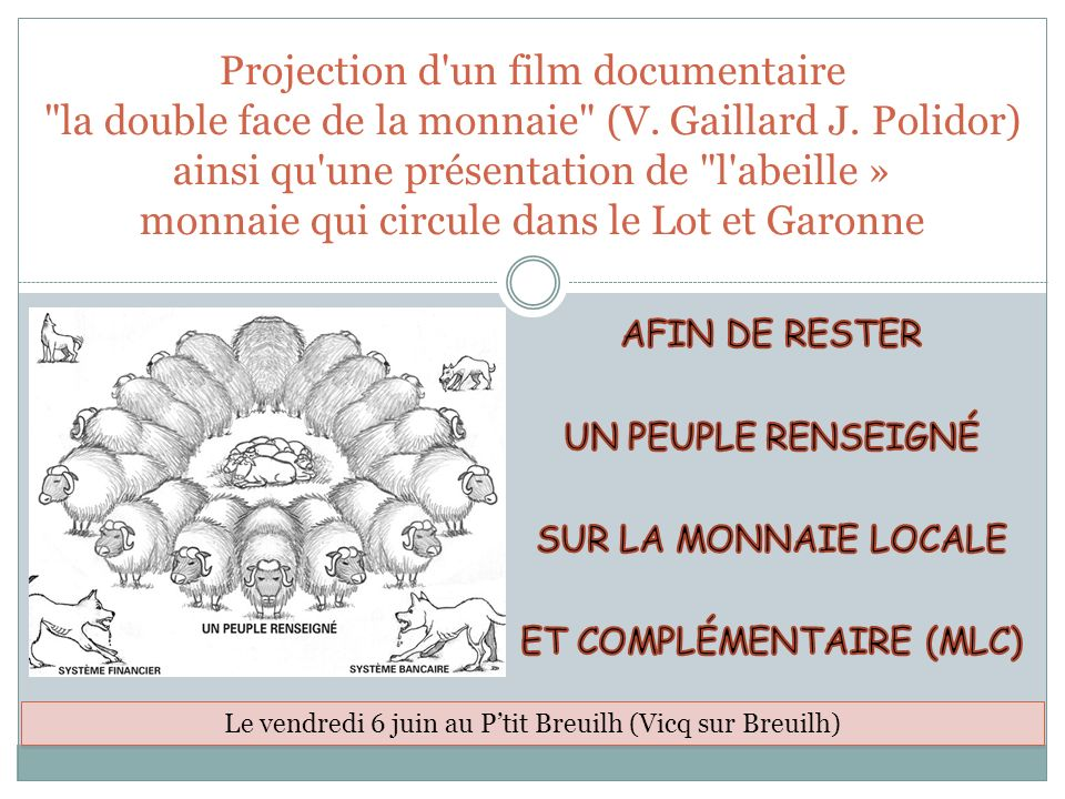 Projection d un film documentaire la double face de la monnaie (V