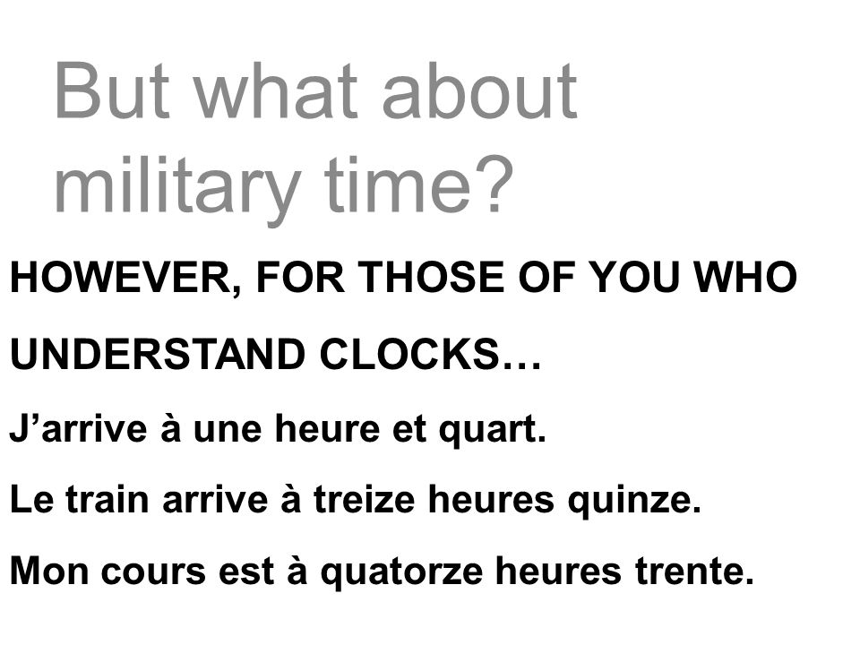 But what about military time