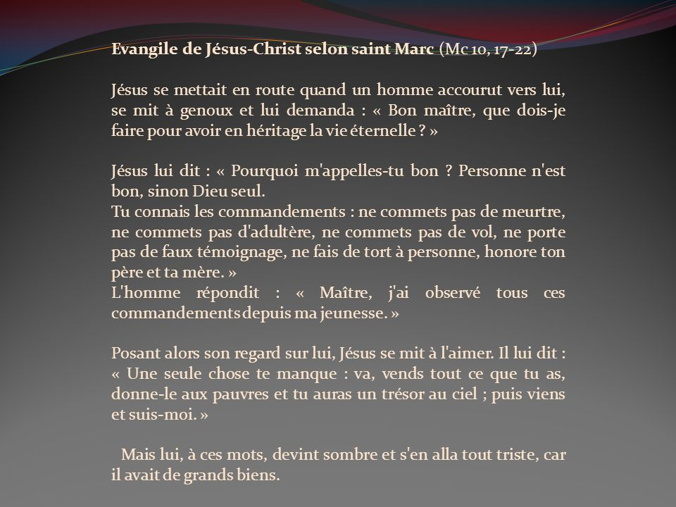 Evangile de Jésus-Christ selon saint Marc (Mc 10, 17-22)