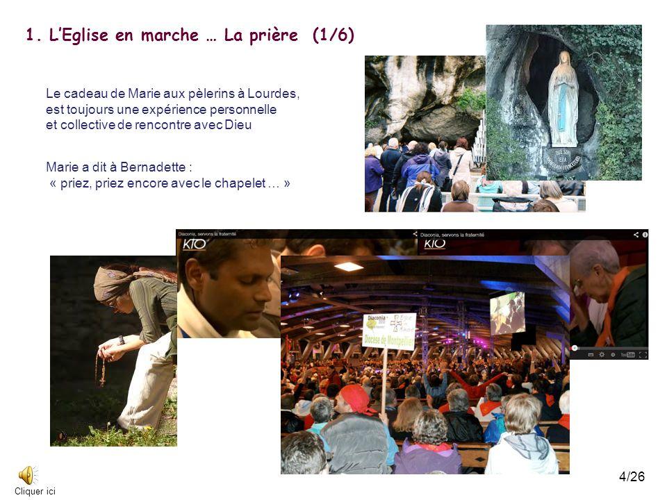 1. L'Eglise en marche … La prière (1/6)