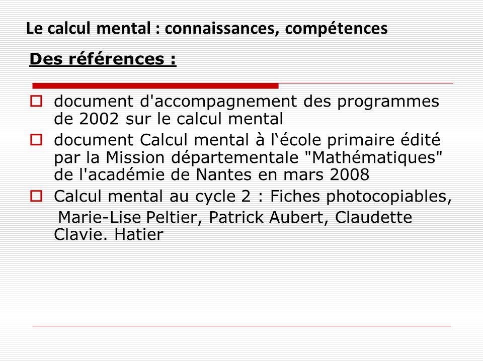 Le calcul mental : connaissances, compétences