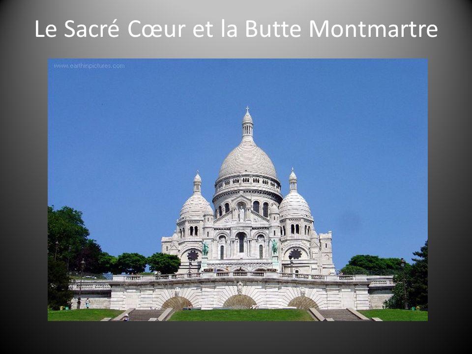Le Sacré Cœur et la Butte Montmartre