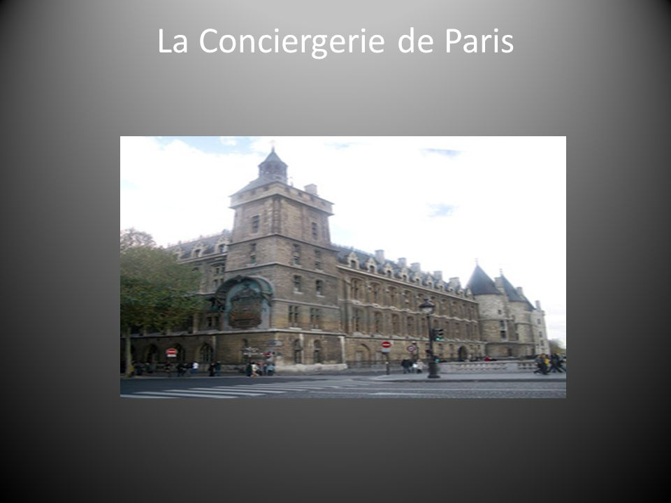 La Conciergerie de Paris