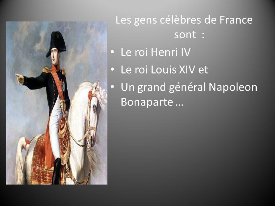 Les gens célèbres de France sont :