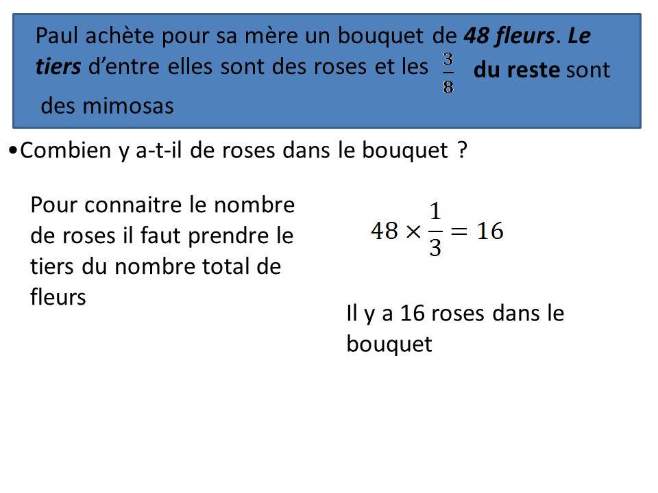 Paul achète pour sa mère un bouquet de 48 fleurs