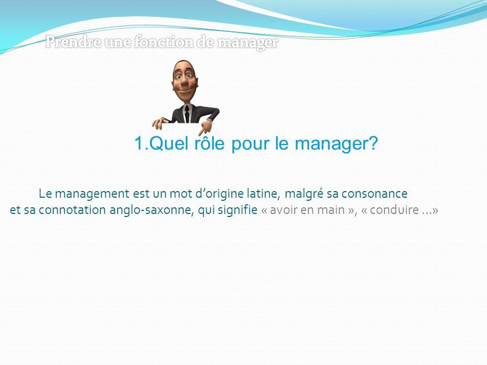 Le management est un mot d'origine latine, malgré sa consonance