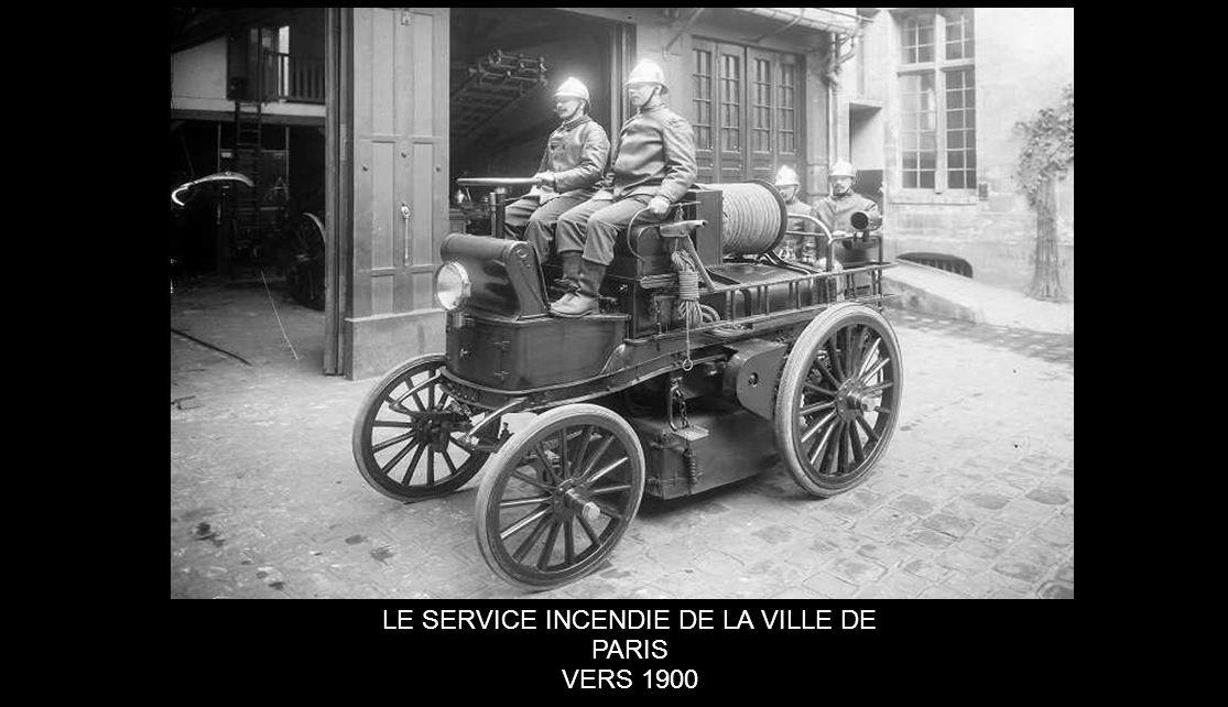LE SERVICE INCENDIE DE LA VILLE DE PARIS