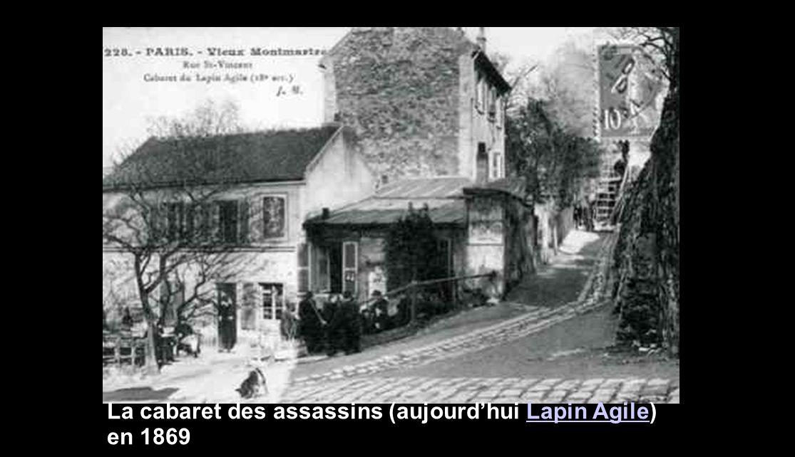 La cabaret des assassins (aujourd'hui Lapin Agile) en 1869