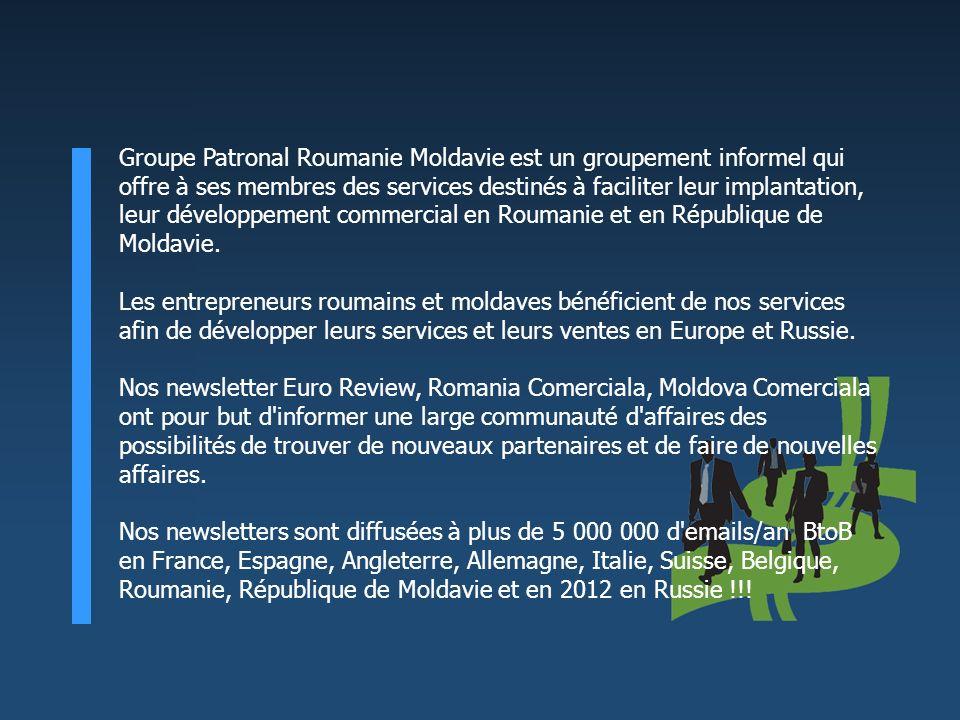 Groupe Patronal Roumanie Moldavie est un groupement informel qui offre à ses membres des services destinés à faciliter leur implantation, leur développement commercial en Roumanie et en République de Moldavie.