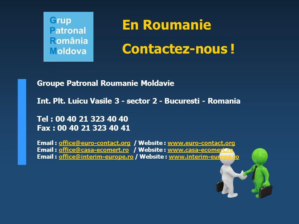 En Roumanie Contactez-nous ! Groupe Patronal Roumanie Moldavie