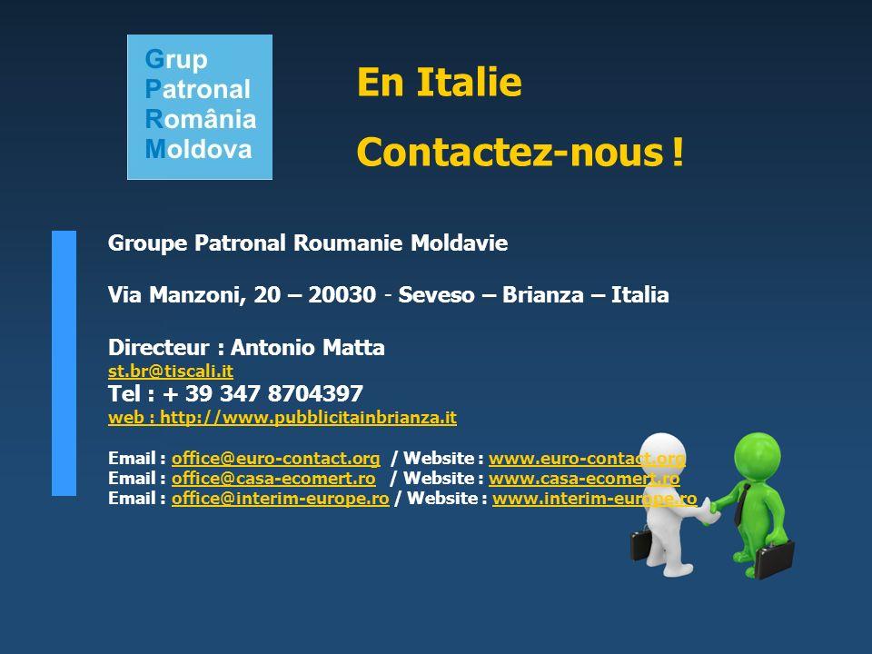 En Italie Contactez-nous ! Groupe Patronal Roumanie Moldavie