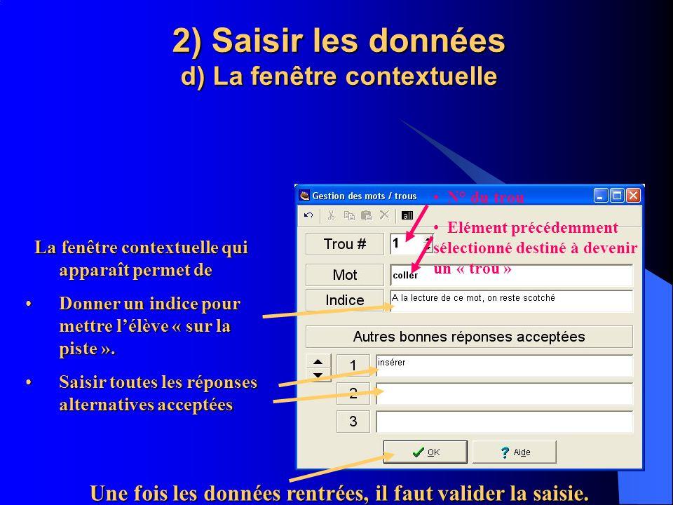 2) Saisir les données d) La fenêtre contextuelle