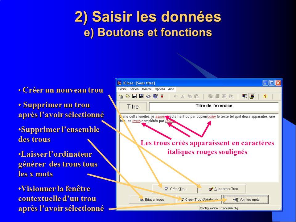 2) Saisir les données e) Boutons et fonctions