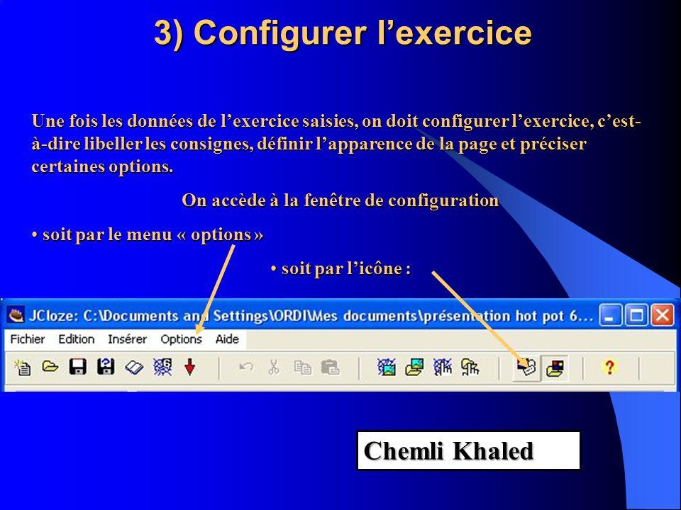 3) Configurer l'exercice