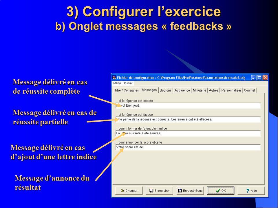 3) Configurer l'exercice b) Onglet messages « feedbacks »