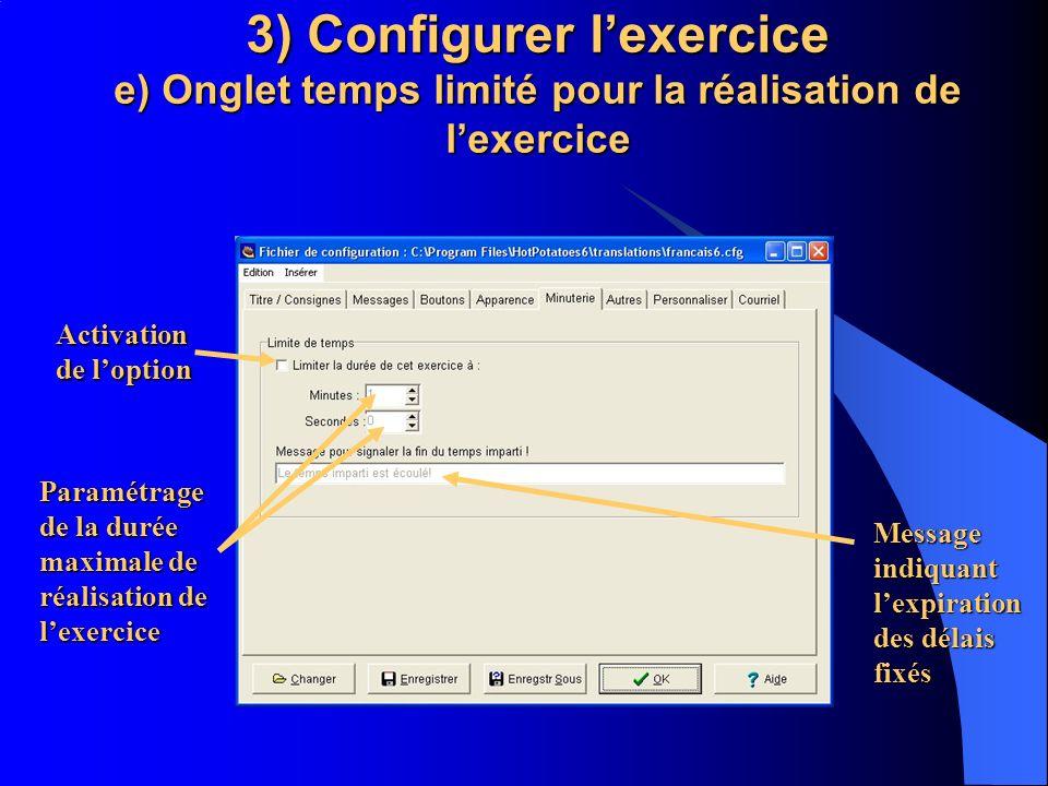 3) Configurer l'exercice e) Onglet temps limité pour la réalisation de l'exercice